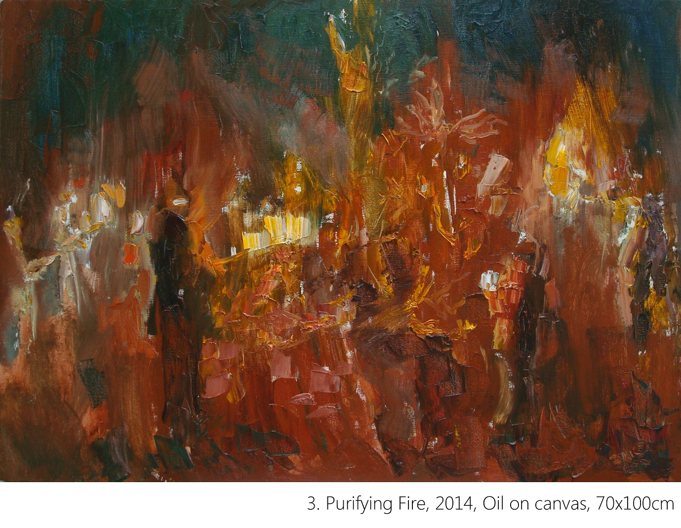 3. Purifying Fire, 2014, Oil on canvas, 70x100cm