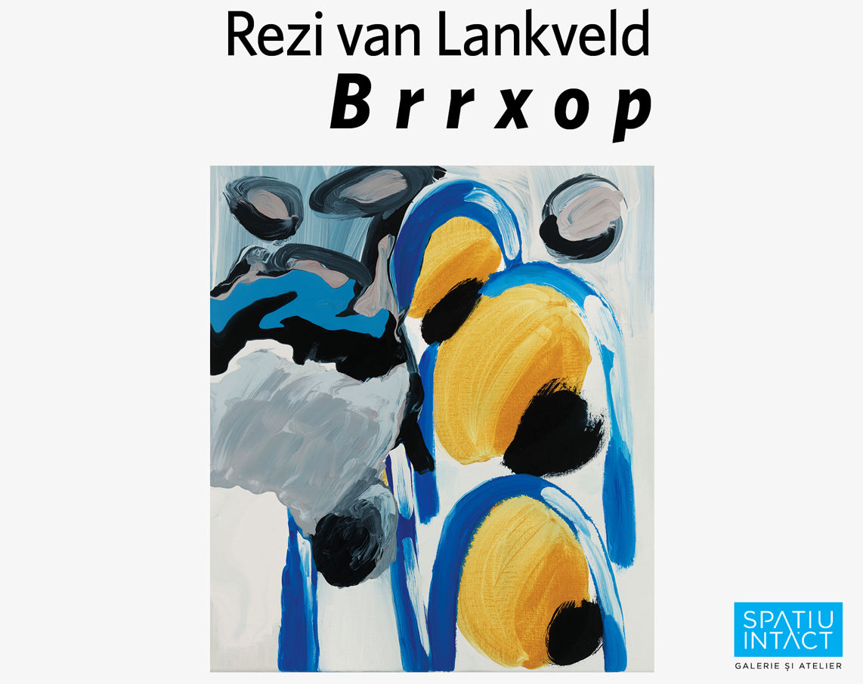 Rezi van Lankveld, Spatiu Intact