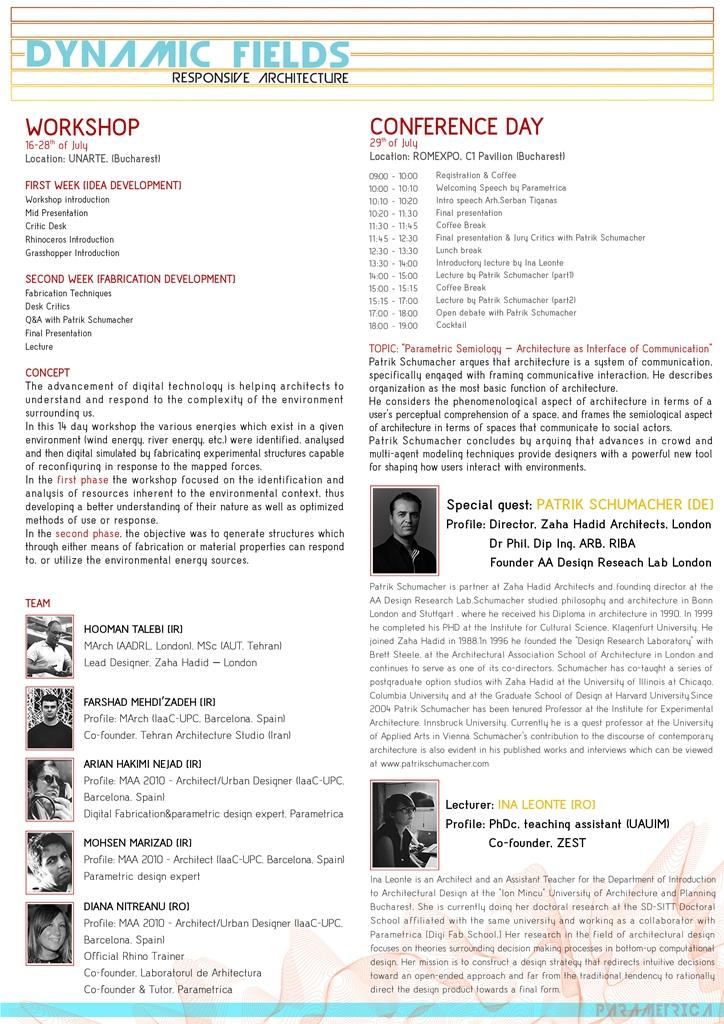 Program Dynamic Fields, 29 iulie 2013