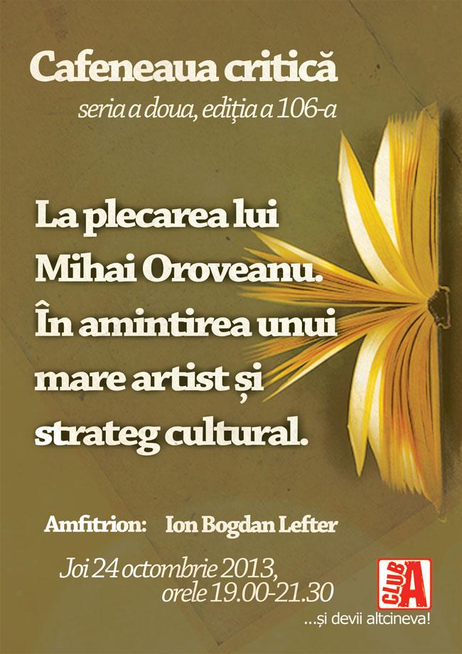 Cafeneaua-critica-106-In-memoriam-Mihai-Oroveanu-AFIS