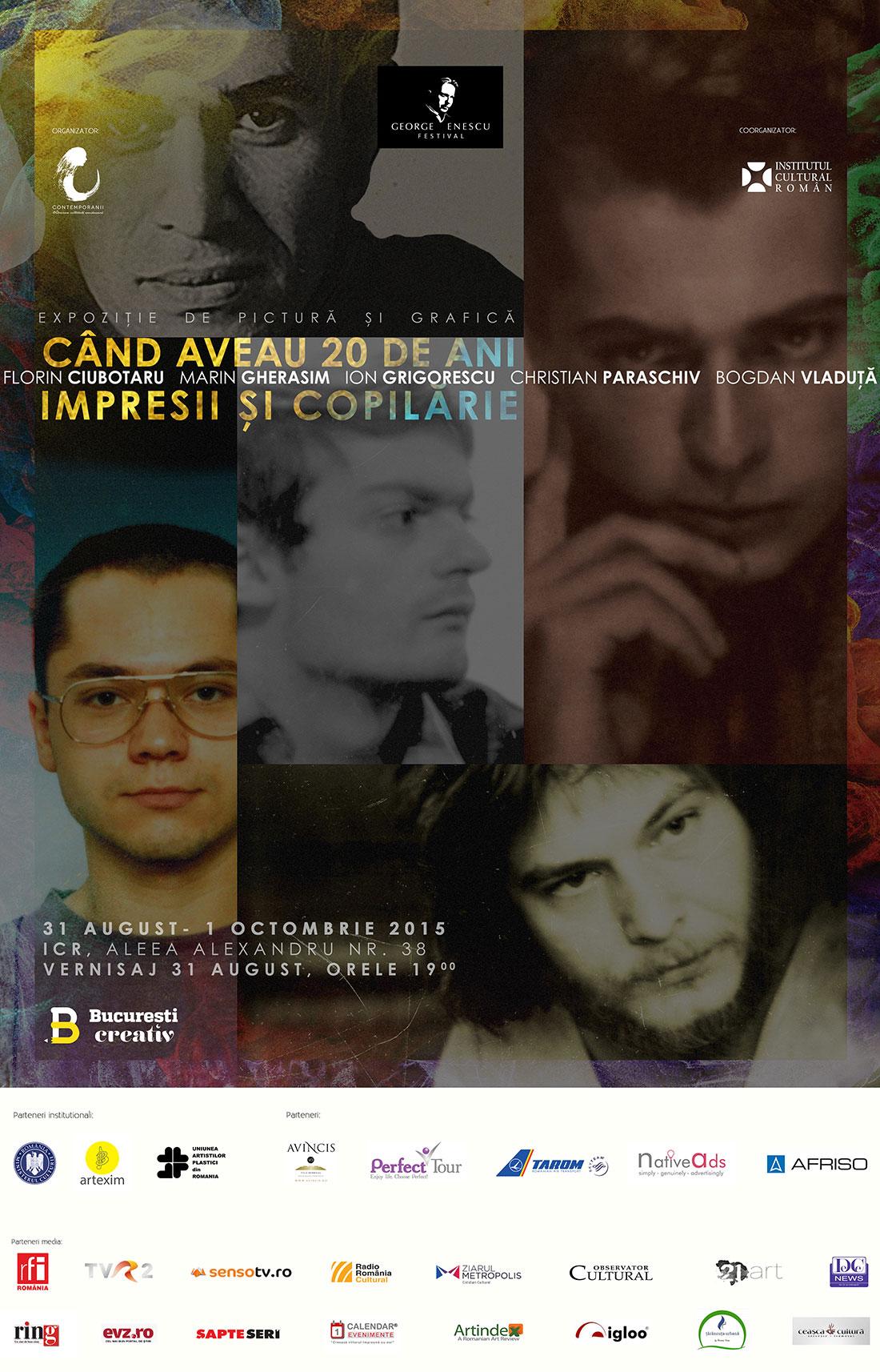 """Expozitia """"Cand aveau 20 de ani. Impresii si Copilarie"""" la Institutul Cultural Roman"""