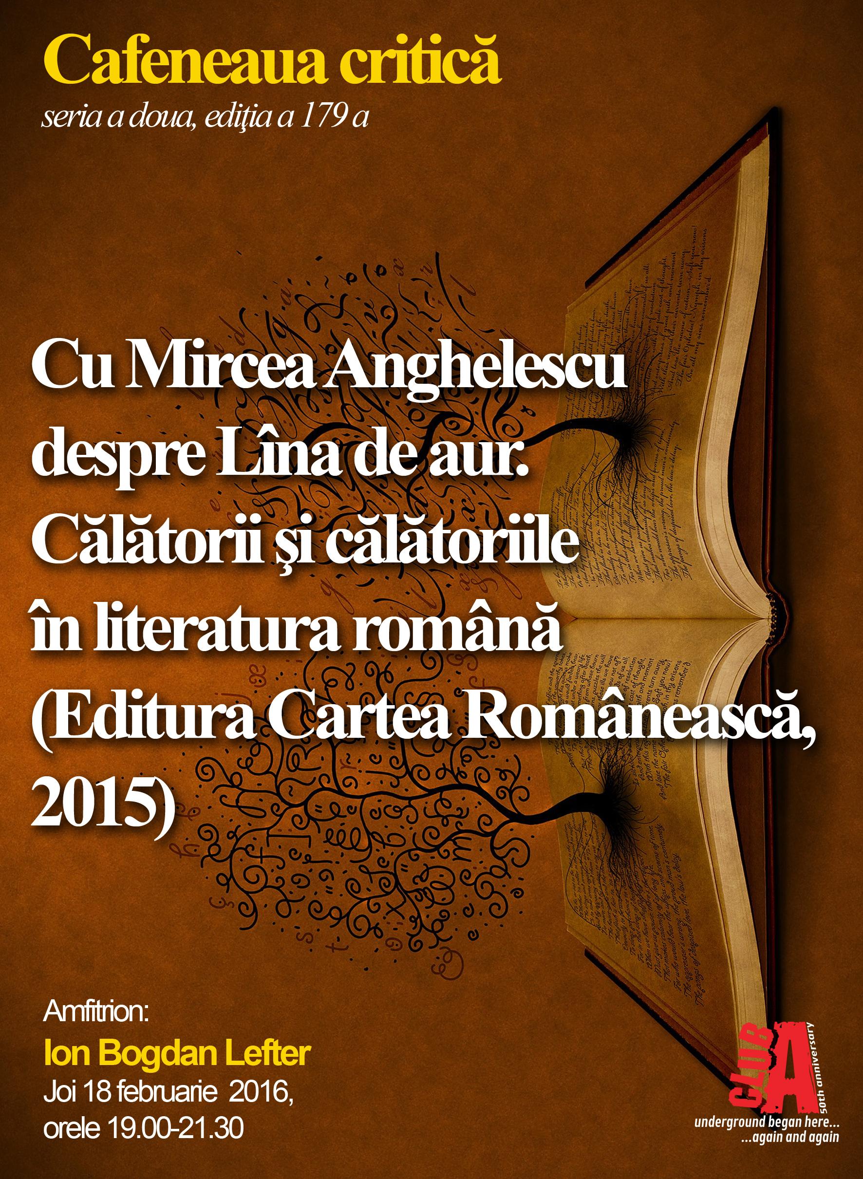 Cafeneaua critica 179 Mircea Anghelescu AFIS.doc