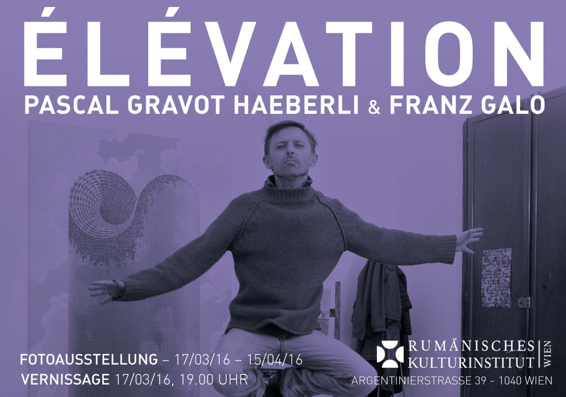"""""""ÉLÉVATION"""" la Galeria ICR Viena"""