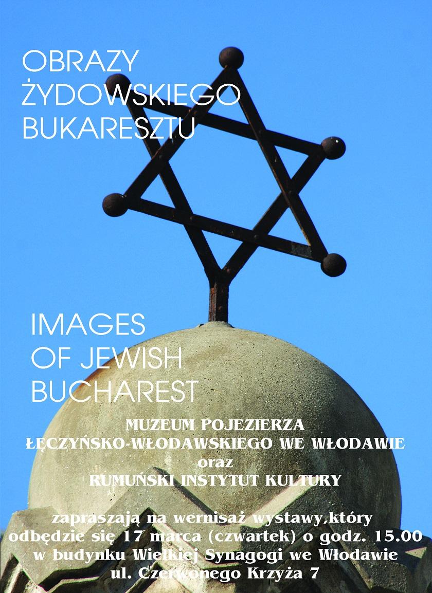 Imagini din Bucureştiul evreiesc, la Muzeul Pojezierza Łęczyńsko-Włodawskiego din Włodawa