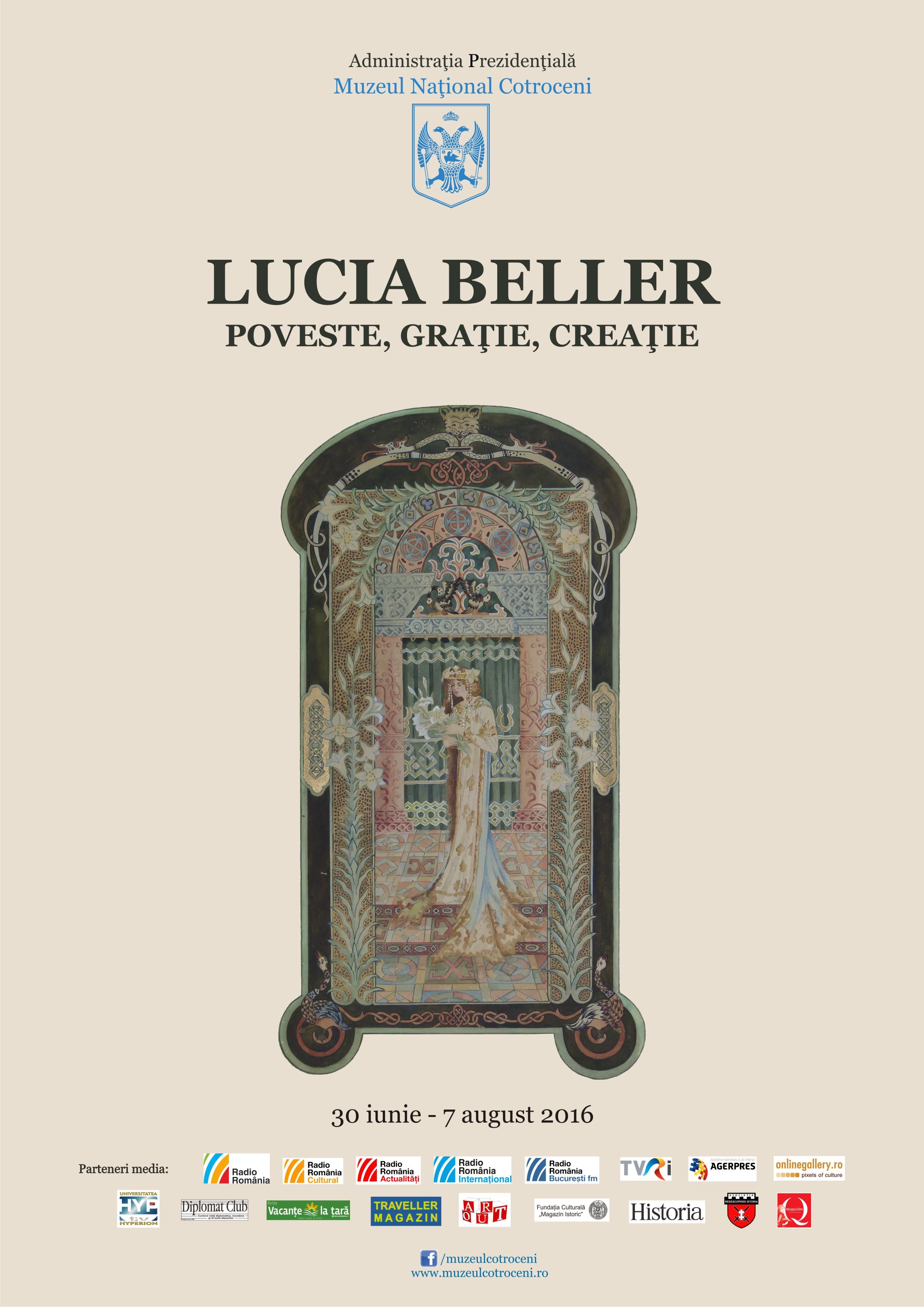 """""""Lucia Beller. Poveste, graţie, creaţie"""" @ Muzeul Naţional Cotroceni"""