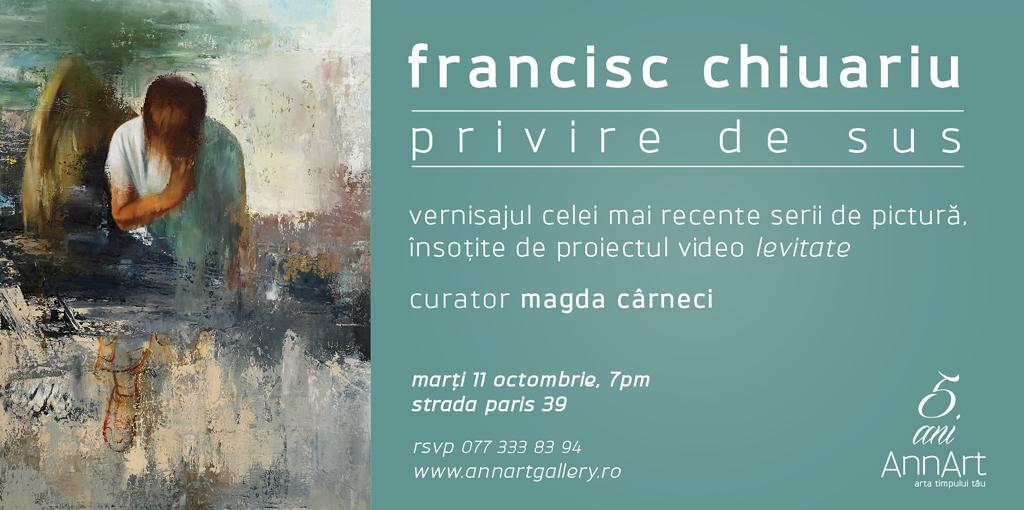 francisc-chiuariu-privire-de-sus-annart-gallery-bucuresti
