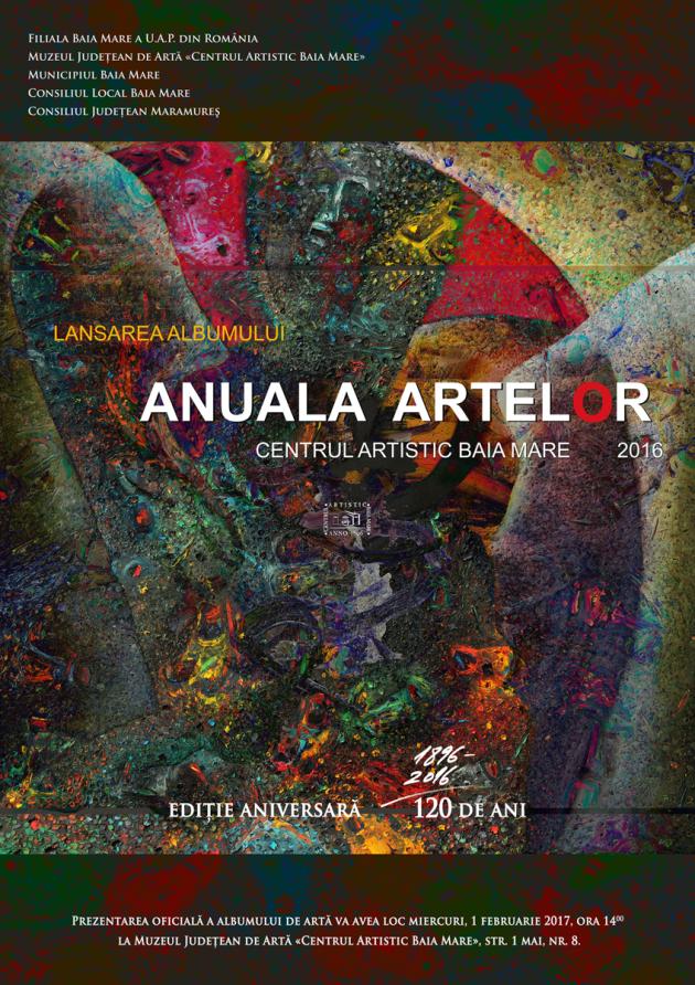 Lansarea albumului ANUALA ARTELOR Centrul Artistic Baia Mare, 2016