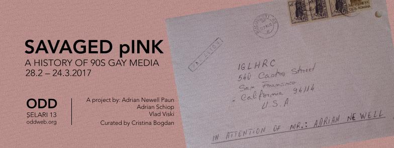 """Savaged pINK - Istoria presei gay din anii 90"" @ ODD, București"