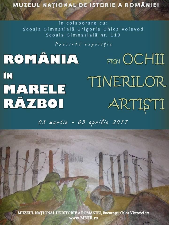 Afis_Expo_Romania in Marele Razboi prin ochii tinerilor artisti_03.03.2017